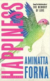 Happiness | Aminatta Forna