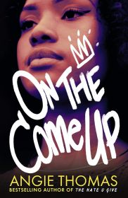 On The Come Up | Angie Thomas